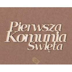 """NAPIS """"PIERWSZA KOMUNIA ŚWIĘTA"""" NA-0102"""