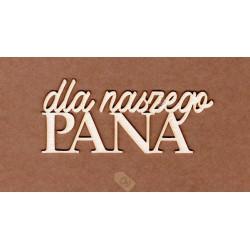 NAPIS DLA NASZEGO PANA NA-0705
